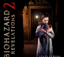 Biohazard Revelations 2 Lead Album - Episode 4: Metamorphosis