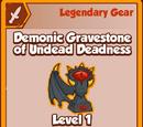 Demonic Gravestone of Undead Deadness (Legendary)