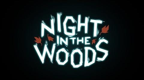 Night In The Woods Trailer - NEW DATE FEBRUARY 21st-0