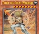 Tyler the Great Warrior