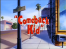 Comeback Kid - Title.png