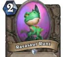 Ravasaur Runt
