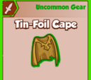 Tin-Foil Cape