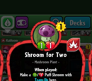 Shroom for Two