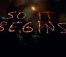 OfficialBrandonF/So It Begins (Reboot Series; Season 1)