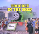 Trouble in the Shed
