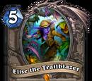 Elise the Trailblazer