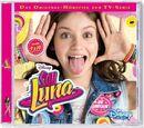Soy Luna: Folge 9 & 10 (Hörspiel)
