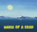 Whale of a Squid