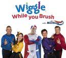 Wiggle While You Brush