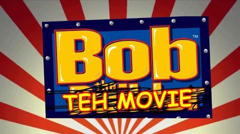 THE BOB MOVIE