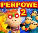 SuperPowers 2