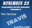 The Terrible Travis Movie