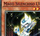 Mago Silencioso LV4