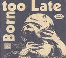 Born Too Late (Split)