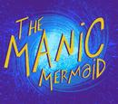 The Manic Mermaid