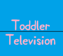 Toddler Television