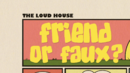 Friend or Faux? Title card.png
