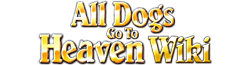 All Dogs go to Heaven Wiki