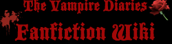 The Vampire Diaries Fanfiction Wiki