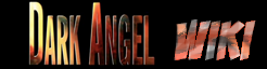 Dark Angel Wiki