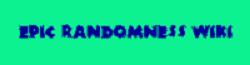 EpicRandomness Wiki