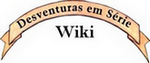 Desventuras em Série Wiki