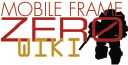 Mobile Frame Zero: Rapid Attack Wiki
