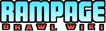 Rampage brawl Wiki