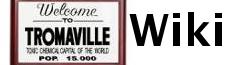 Tromaville Wiki