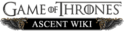 Game of Thrones Ascent Wiki