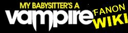 My Babysitter's a Vampire Fanon Wiki