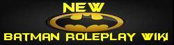 New Batman Roleplay Wiki