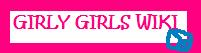 Girlygirls wiki<3