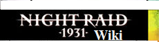 Night Raid 1931 Wiki