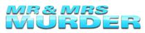 Mr and Mrs Murder Wiki