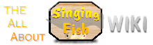 The All About Singing Fish Wiki!